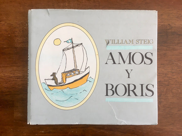 Amos Y Boris by William Steig, Spanish, Vintage 1992, Espanol