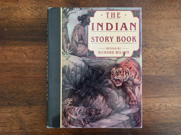 Indian Story Book, Retold by Richard Wilson, Illustrated by Frank C. Pape, Vintage 1989, Hardcover Book with Dust Jacket