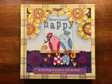 Here's Some Happy: A Coloring Journal to Lift the Soul by Gina Graham, Hardcover