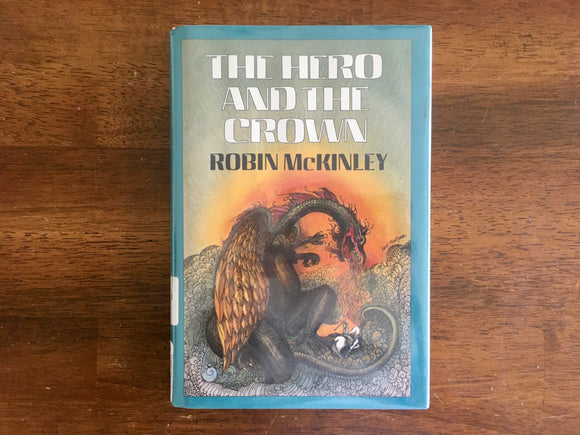 The Hero and the Crown by Robin McKinley, Vintage 1984, HC DJ