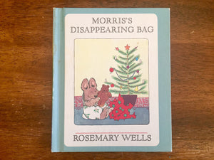 Morris's Disappearing Bag by Rosemary Wells, Vintage 1975, Hardcover Book