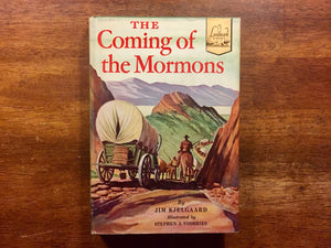The Coming of the Mormons, Landmark Book, By Jim Kjelgaard, Vintage 1953, Hardcover with Dust Jacket