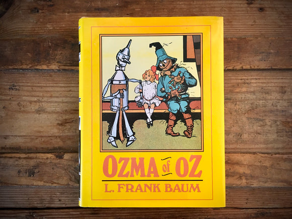 Ozma of Oz by L. Frank Baum, Illustrated by John R. Neill, HC DJ, 1989