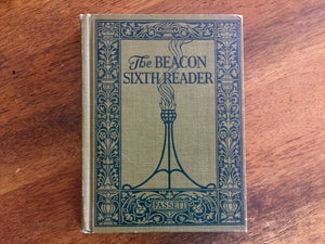The Beacon Sixth Reader, Hardcover Book, Vintage 1923, Illustrated