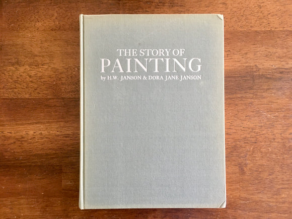 The Story of Painting by HW Janson and Dora Jane Janson
