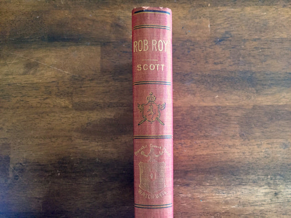 Rob Roy by Sir Walter Scott, Watch Weel Edition, Antique 1900, Illustrated