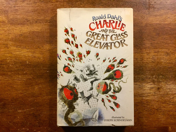 Roald Dahl's Charlie and the Great Glass Elevator, Illustrated by Joseph Schindelman, Vintage 1991, Hardcover Book with Dust Jacket