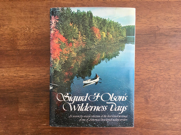 Sigurd F. Olson's Wilderness Days, Vintage 1978, 4th Printing, HC DJ, Nature