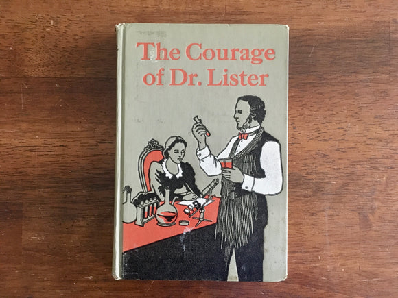 The Courage of Dr. Lister by Iris Noble, Vintage 1960, Messner Biography