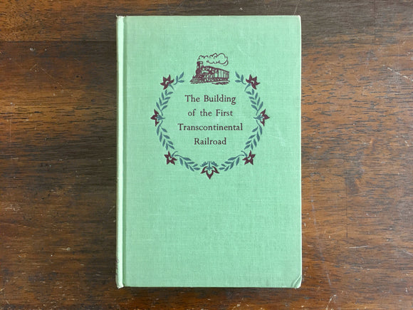 The Building of the First Transcontinental Railroad by Adele Nathan, Landmark Book