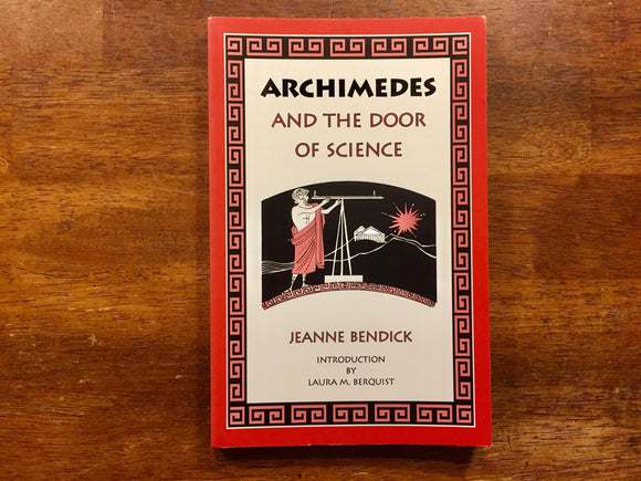 Archimedes and the Door of Science by Jeanne Bendick, Illustrated