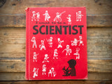 I Want to Be a Scientist, Carla Greene, HC, Children's Press, Illustrated