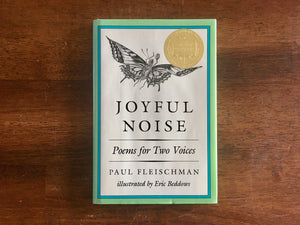 Joyful Noise: Poems for Two Voices by Paul Fleischman, Illustrated by Eric Beddows, Vintage 1988