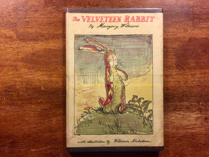The Velveteen Rabbit by Margery Williams, Illustrated by William Nicholson, Vintage, Hardcover Book with Dust Jacket in Mylar