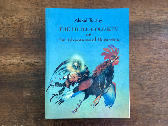 The Little Gold Key or Adventures of Burattino by Alexei Tolstoy, HC, 1990