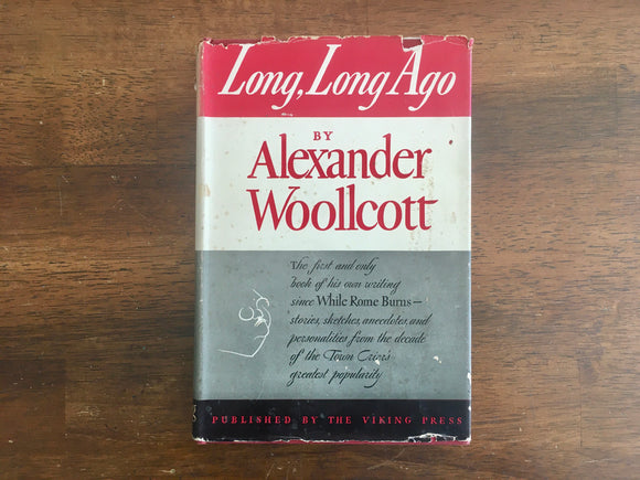 Long, Long Ago by Alexander Woollcott, Vintage 1943, Literary Guild Selection, HC DJ