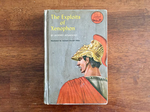 The Exploits of Xenophon by Geoffrey Household, Landmark Book, Vintage 1955