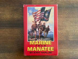 Marine From Manatee: A Tradition of Rifle Marksmanship by John Harllee, Vintage 1984