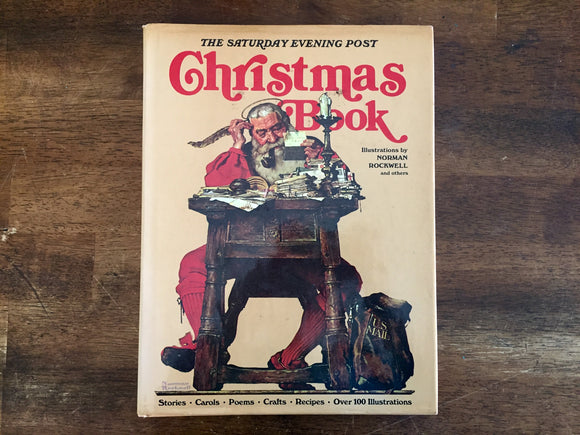 The Saturday Evening Post Christmas Book, Illustrated by Norman Rockwell and Others, Vintage 1978, Hardcover with Dust Jacket