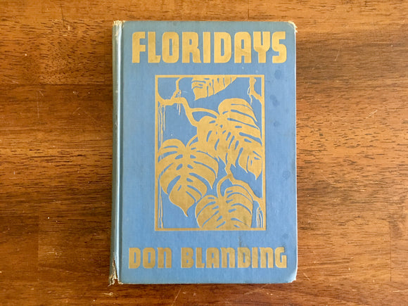 Floridays, Poems and Illustrations by Don Blanding, Vintage 1960, HC, Florida