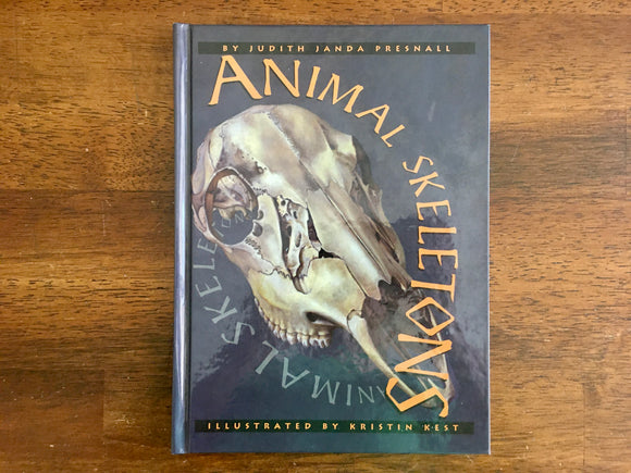 Animal Skeletons by Judith Janda Presnall, Hardcover, Illustrated, Franklin Watts