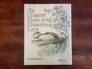The Country Diary of an Edwardian Lady by Edith Holden, Vintage 1977, Hardcover Book with Dust Jacket
