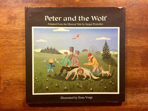 Peter and the Wolf: Adapted from the Musical Tale by Sergei Prokofiev, Illustrated by Erna Voigt, Vintage 1980, 1st U.S. Edition, Hardcover Book with Dust Jacket