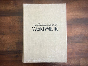 Rand McNally Atlas of World Wildlife, Illustrated Animals, Vintage 1973, Large HC