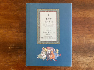 I Saw Esau, Edited by Iona & Peter Opie, Maurice Sendak, Hardcover Book with Dust Jacket