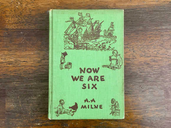 Now We Are Six by A.A. Milne, Vintage 1935, HC, Winnie-the-Pooh Classic