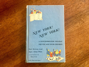 New York! A Knickerbocker Holiday for You and Your Children