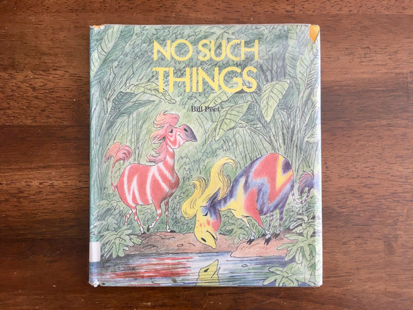 No Such Things by Bill Peet, HC DJ, Vintage 1983, 3rd Print, Hardcover, Dust Jacket