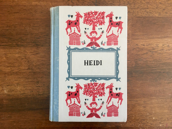 Heidi by Johanna Spyri, Translated by Louise Brooks, Illustrated by Roberta Macdonald, Junior Deluxe Editions, Vintage 1956, Hardcover Book