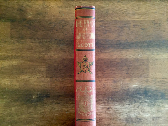 The Bride of Lammermoor by Sir Walter Scott, Watch Weel Edition, Antique 1900, Illustrated