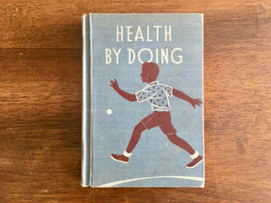 Health by Doing, Vintage 1941, Hardcover, Illustrated