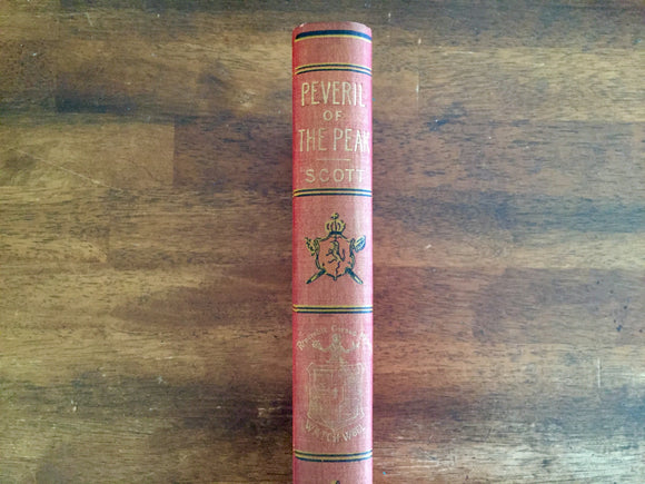 Peveril of the Peak by Sir Walter Scott, Watch Weel Edition, Antique 1900, Illustrated