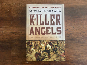 Killer Angels by Michael Shaara