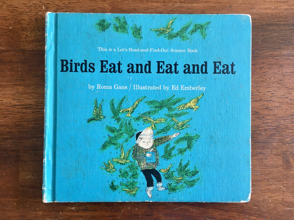 Birds Eat and Eat and Eat by Roma Gans, Lets-Read-and-Find-Out Science Book
