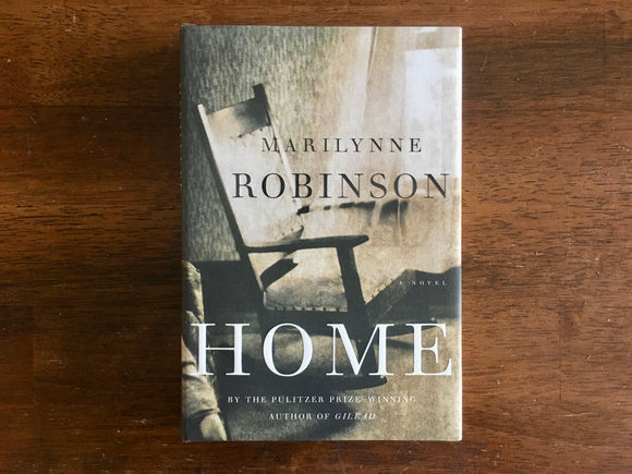 Home by Marilynne Robinson, HC DJ, 2008, First Edition, First Printing
