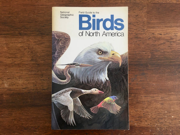 Field Guide to the Birds of North America, Vintage 1983, 1st Edition, Illustrated, National Geographic Society