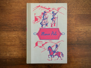 Marco Polo, Manuel Komroff, Robin Jacques Illustrated, Junior Deluxe Edition, 1952
