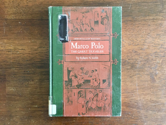 Marco Polo: The Great Traveler by Robert N Webb, Immortals of History, Vintage 1967