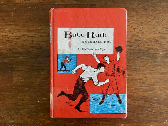Babe Ruth: Baseball Boy by Guernsey Van Riper, Childhood of Famous Americans