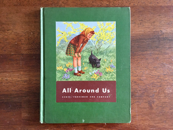 All Around Us, Basic Studies in Science, Vintage 1944, Hardcover, Illustrated