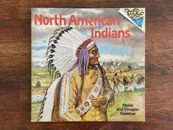 North American Indians by Marie and Douglas Gorsline, Vintage 1977, PB
