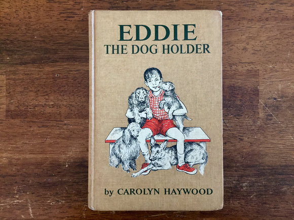 Eddie the Dog Holder by Carolyn Haywood, Hardcover Book, Vintage 1966, Illustrated