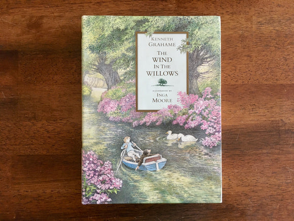 The Wind of the Willows by Kenneth Grahame, Abridged and Illustrated by Inga Moore, 1st Print