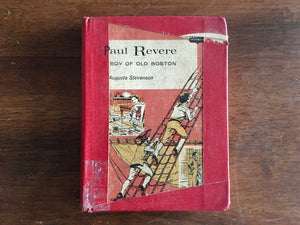 Paul Revere: Boy of Old Boston by Augusta Stevenson, Childhood of Famous Americans