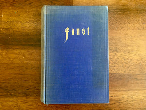 Faust by Goethe (German), Parts 1 and 2, Vintage 1923, Published by E.W. Bredt, Hardcover Book, Illustrated, Bilderschatz zur Weltliteratur