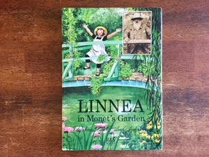 Linnea in Monet's Garden by Christina Bjork, Drawings by Lena Anderson, Vintage 1987, Hardcover Book with Dust Jacket